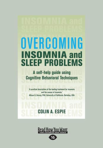 9781459642874: Overcoming Insomnia: A Self-Help Guide Using Cognitive Behavioral Techniques (Large Print 16pt)