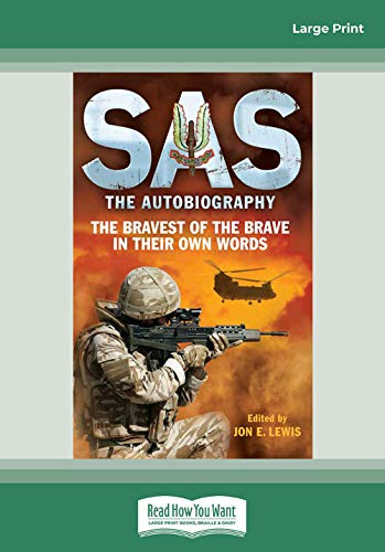 9781459642966: SAS: The Autobiography: The Bravest of the Brave in their own words