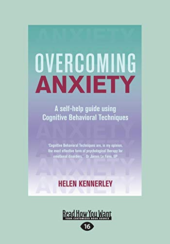 9781459643413: Overcoming Anxiety: A Self-help Guide Using Cognitive Bahvioural Techniques