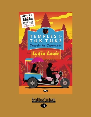 9781459643475: Temples and Tuk Tuks: Travels in Cambodia
