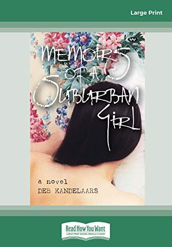 9781459643550: Memoirs of a Suburban Girl: A Novel