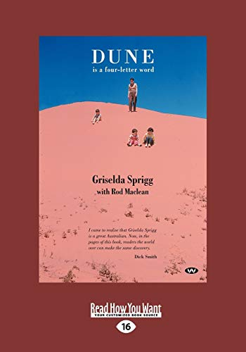 Dune is a Four-letter Word: Maclean, Griselda Sprigg