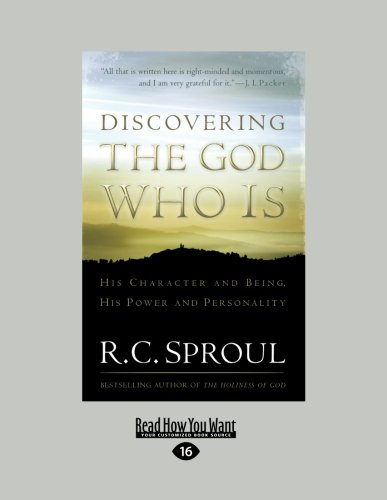 9781459643772: Discovering the God Who Is: His Character and Being. His Power and Personality