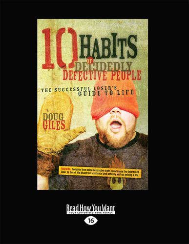9781459644069: 10 Habits of Decidedly Defective People: The Successful Loser's Guide to Life