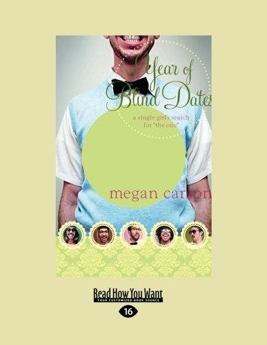 9781459644335: A Year of Blind Dates: A Single Girl's Search for ''The One''