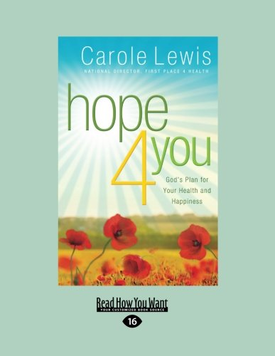 9781459644564: Hope 4 You: God's Plan for Your Health and Happiness