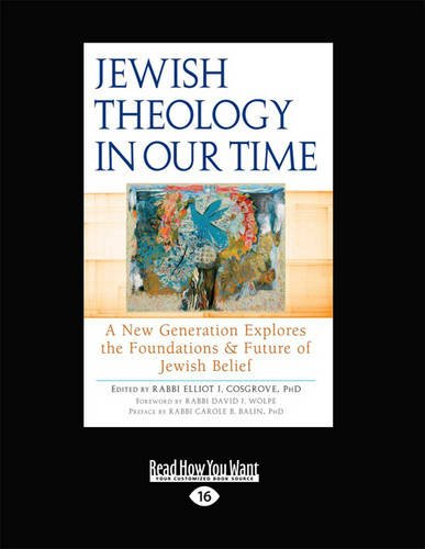9781459645042: Jewish Theology in Our Time: A New Generation Explores the Foundations & Future of Jewish Belief
