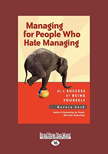 9781459645554: Managing for People who Hate Managing: Be a Success by Being Yourself