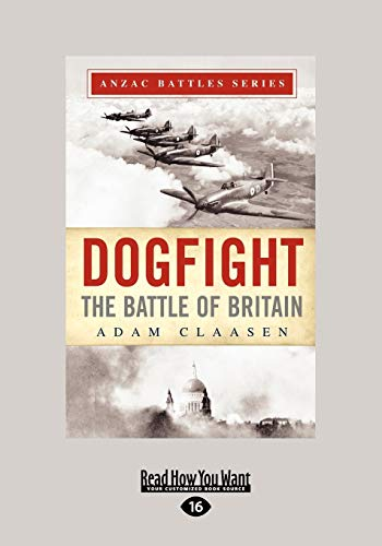 9781459646728: Dogfight: The Battle of Britain