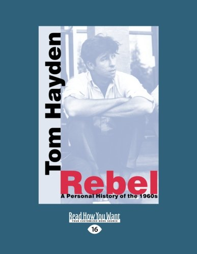9781459646858: Rebel: A Personal History of the 1960s