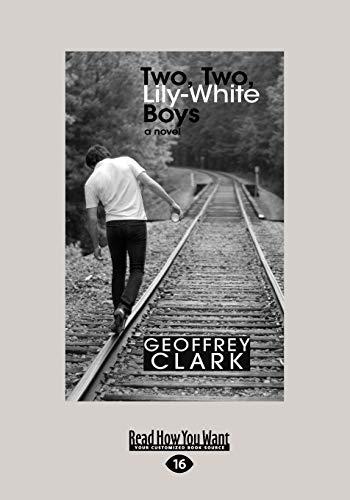 9781459646872: Two, Two, Lily-White Boys: A Novel (Large Print 16pt)