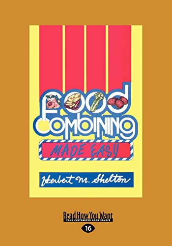 9781459647138: Food Combining Made Easy (Large Print 16pt)