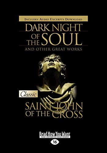 9781459647251: Dark Night of the Soul and Other Great Works: (Large Print 16pt)