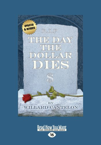 9781459647268: The Day The Dollar Dies