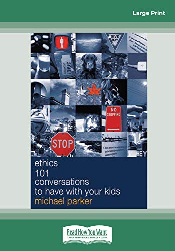 9781459647503: Ethics 101 Conversations to have with Your Kids