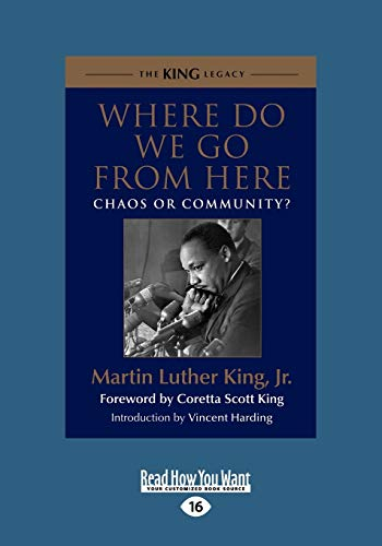 9781459647763: Where Do We Go from Here: Chaos or Community?