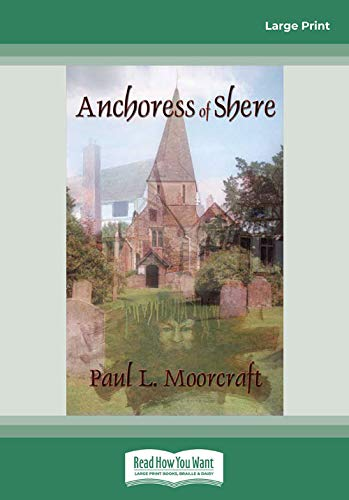 9781459648425: Anchoress of Shere: A Mystery