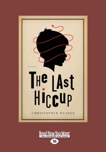 9781459650398: The Last Hiccup: A Novel