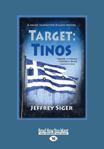 9781459650947: Target: Tinos: An Inspector Kaldis Mystery (Large Print 16pt)