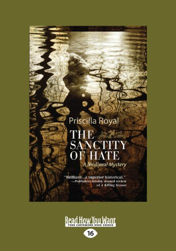 9781459651234: The Sanctity of Hate: A Medieval Mystery