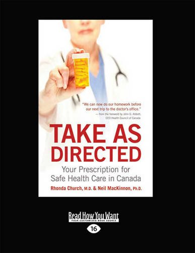 9781459651463: Take as Directed: Your Prescription for Safe Health Care in Canada