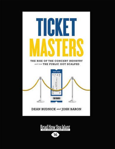 9781459651890: Ticket Masters: The Rise of the Concert Industry and How the Public Got Scalped