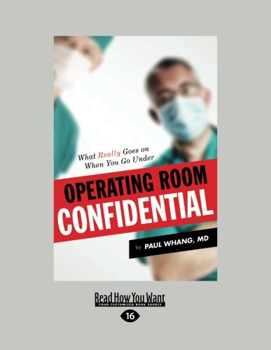 9781459652118: Operating Room Confidential: What Really Goes on when You Go Under