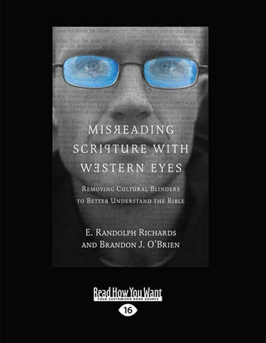9781459652569: Misreading Scripture with Western Eyes: Removing Cultural Blinders to Better Understand the Bible