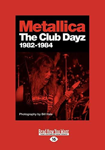 9781459653160: Metallica: Club Dayz 1982 - 1984