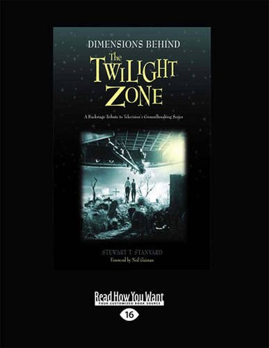 9781459653375: Dimensions Behind the Twilight Zone: A Backstage Tribute to Television's Groundbreaking Series