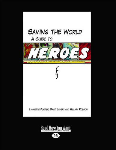 9781459653573: Saving the World: A Guide to Heroes