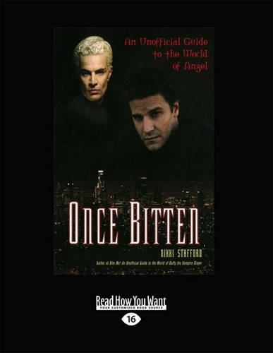 9781459654440: Once Bitten: An Unofficial Guide to the World of Angel