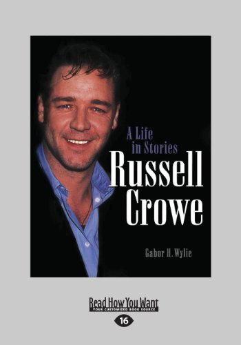 9781459654822: Russell Crowe: A Life in Stories