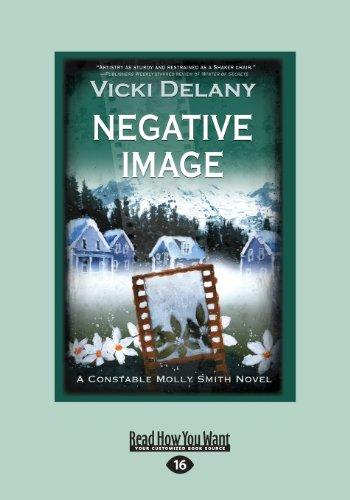 9781459656086: Negative Image: A Constable Molly Smith Novel