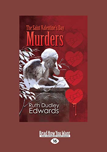 The Saint Valentine's Day Murders: Ruth Dudley Edwards