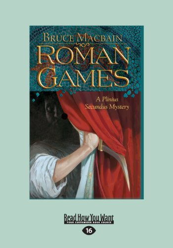 9781459656574: Roman Games: A Plinius Secundus Mystery