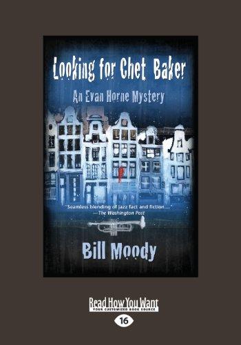 9781459656666: Looking for Chet Baker: An Evan Horne Mystery