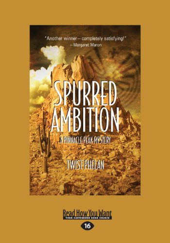 9781459656734: Spurred Ambition: A Pinnacle Peak Mystery