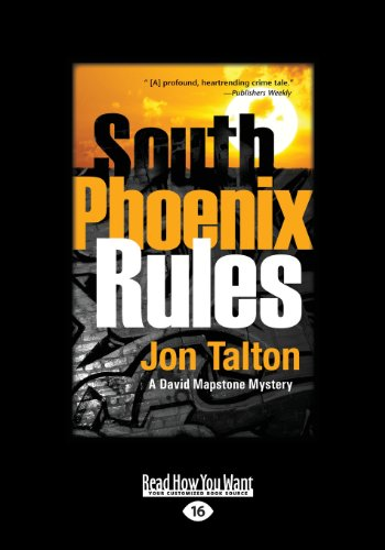 9781459657014: South Phoenix Rules: A David Mapstone Mystery