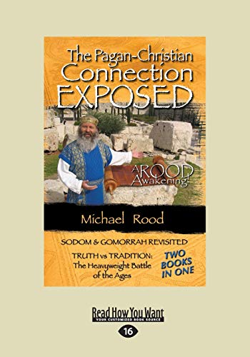 9781459657120: The Pagan-Christian Connection Exposed