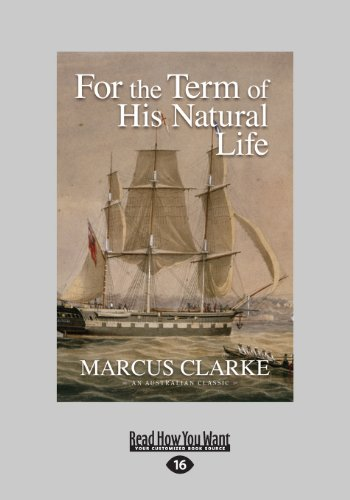 9781459658011: For the Term of His Natural Life (Large Print 16pt), Volume 2