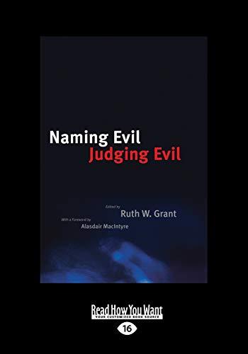 Naming Evil, Judging Evil: Ruth W. Grant
