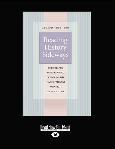 9781459658370: Reading History Sideways: The Fallacy and Enduring Impact of the Developmental Paradigm on Family Life