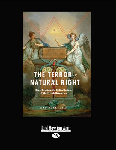 9781459658424: The Terror of Natural Right: Republicanism, the Cult of Nature, and the French Revolution