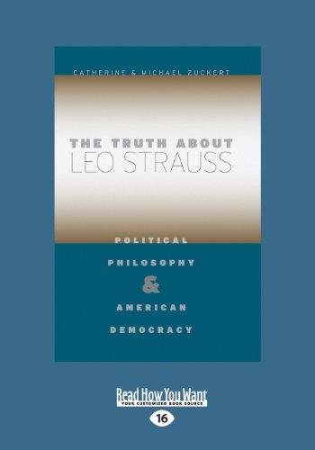 9781459658431: The Truth about Leo Strauss: Political Philosophy and American Democracy