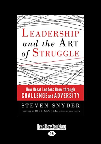 9781459658479: Leadership and the Art of Struggle (Large Print 16pt)