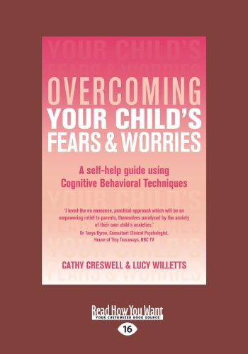 9781459658615: Overcoming Your Child's Fears and Worries: A Self-help Guide Using Cognitive Behavioral Techniques