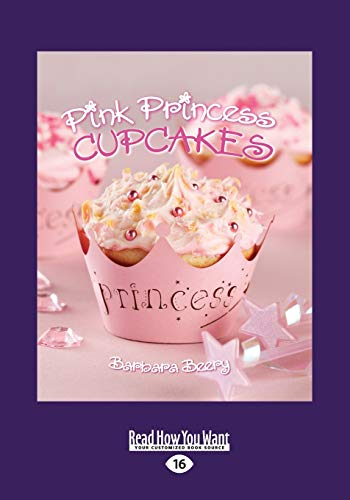 Pink Princess Cupcakes: Barbara Beery