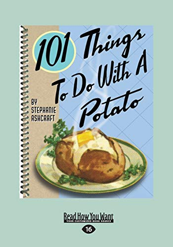 9781459658899: 101 Things to do with a Potato
