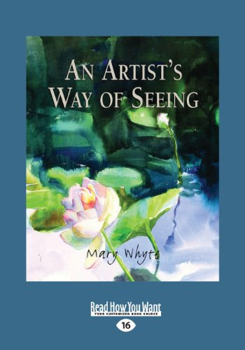 An Artist's Way of Seeing (1459659147) by Mary Whyte